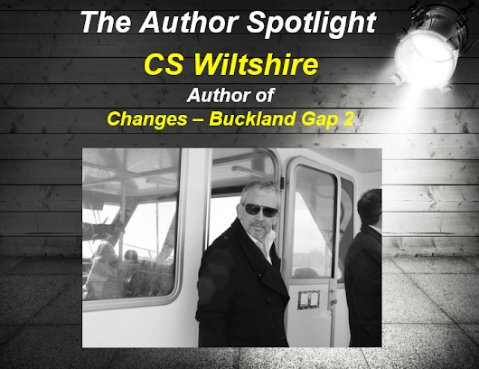 Author Spotlight: CS Wiltshire, author of Changes – Buckland Gap 2