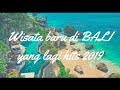 Tempat Wisata Bali recommended