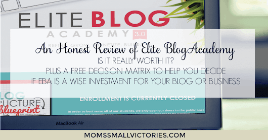 An Honest Review of Elite Blog Academy: Is it REALLY Worth It? Plus Free Investment Decision Matrix