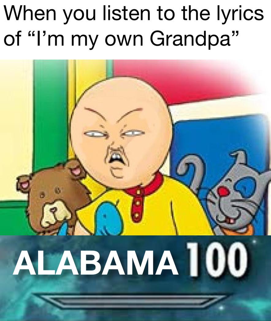 Esse vocalismo tornou essa tendência controversa. Alabama 100 Meme Template