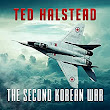 Amazon.com: The Second Korean War (Audible Audio Edition): Ted Halstead, Cody Banning: Books
