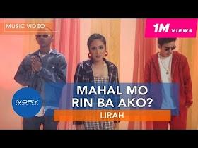 Mahal Mo Rin Ba Ako? by Lirah feat. Bosx1ne & Flow G [Official Music Video]