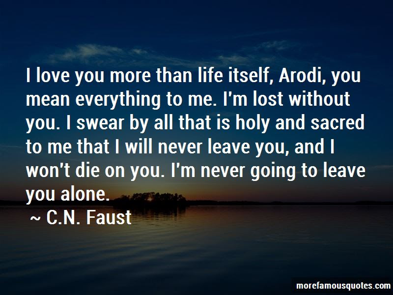 Im Lost Without You Quotes Top 52 Quotes About Im Lost Without
