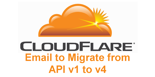 CloudFlare Email to Migrate from API v1 to v4 Confusion