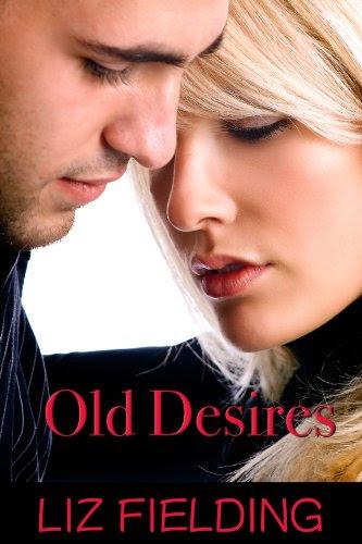 Old Desires by Liz Fielding