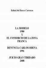 El Consorcio de la Zona Franca visto desde la Modelo