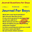 Journal for Boys: 101 Thought Provoking Questions: Journal Questions for Boys: (Notebook): Shalu Sharma: 9781523304776: Amazon.com: Books