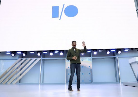 8 big announcements from Google I/O 2018 – TechCrunch