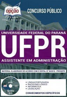 Apostila Concurso UFPR 2018 | ASSISTENTE EM ADMINISTRAÇÃO