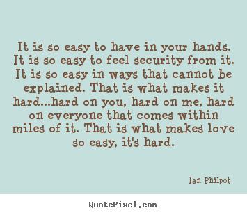 Ian Philpot Picture Quotes Quotepixel