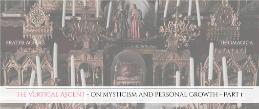The Vertical Ascent - on Mysticism and Personal Growth - Part 1
