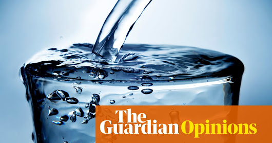 Where is the best and worst tap water in Australia? – open thread | Opinion | The Guardian