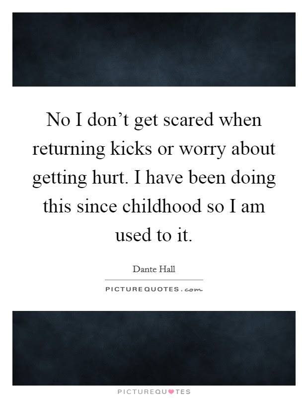 Getting Scared Quotes Sayings Getting Scared Picture Quotes