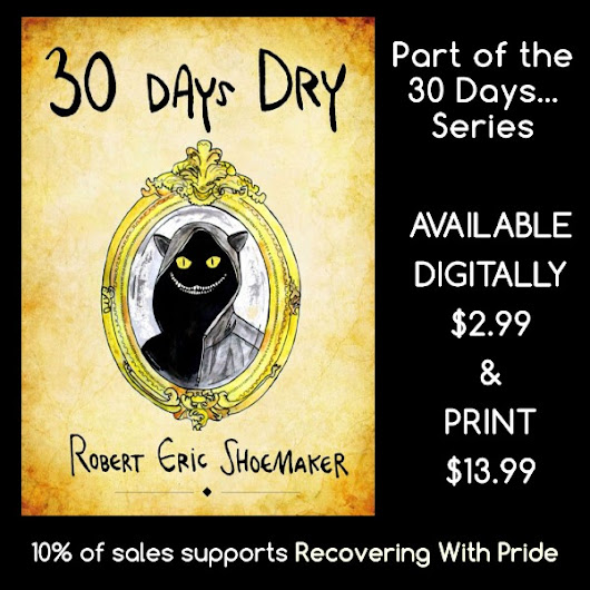 30 Days Dry -- Is Published!
