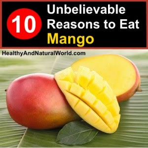 10 Unbelievable Reasons to Eat Mango