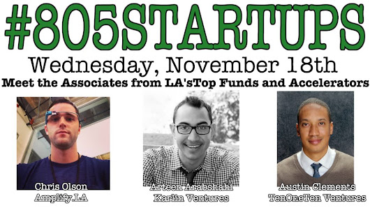 Meet the Associates from @AmplifyLA, @tenone10 & @KarlinVentures at the next @805startups