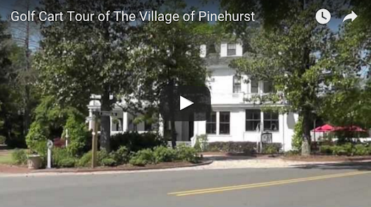 Pinehurst Village Tour 2013