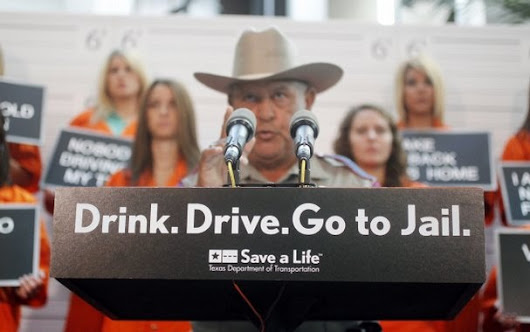 Drink, Drive, Go To Jail - Not LAW in Texas