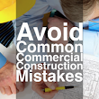 How to Avoid Common Commercial Construction Mistakes | Stovall Construction