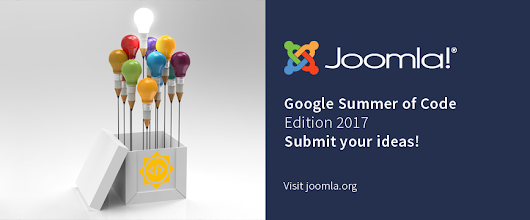 Call for ideas - Google Summer of Code with Joomla! 2017