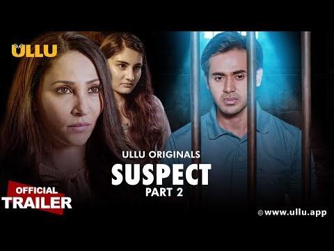VIRGIN SUSPECT PART 2 | Official Trailer | ULLU Originals | Releasing on 19th January