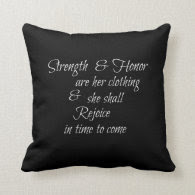 Strength & Honor are Her Clothing Bible Verse Pillow