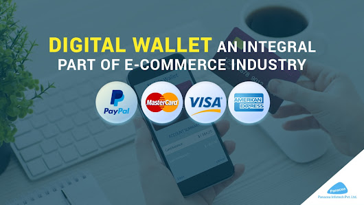 'Digital Wallet' an integral part of e-commerce industry