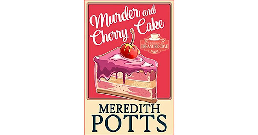 Tara Brown's review of Murder and Cherry Cake (Mysteries of Treasure Cove #4)