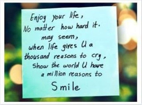 Smile And Enjoy Life Quotes