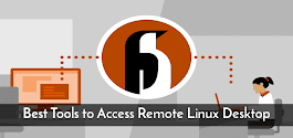 8 Best Tools to Access Remote Linux Desktop