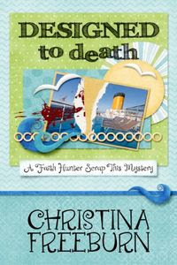Designed to Death by Christina Freeburn