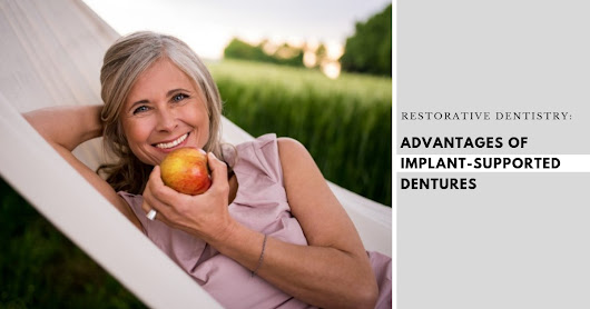 Advantages of Implant Supported Dentures - Maple Park Dental Care of Naperville