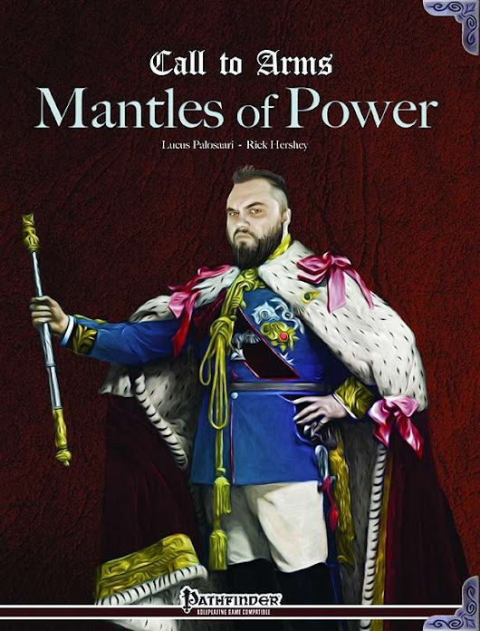 Call to Arms: Mantles of Power - Fat Goblin Games |  | Call to Arms | Fat Goblin Pathfinder/OGLRPGNow.com