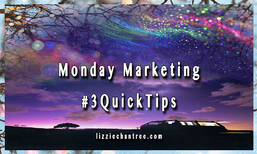 Monday Marketing. #3QuickTips