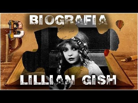 BIOGRAFIA REAL DE LILLIAN GISH