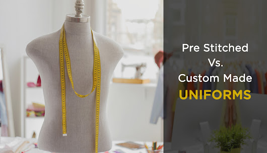 Pre-stiched Vs. Custom Designed Workwear - Uniforms Suppliers in Dubai