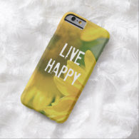 Quote Affirmation Mantra: Live Happy iPhone 6 Case