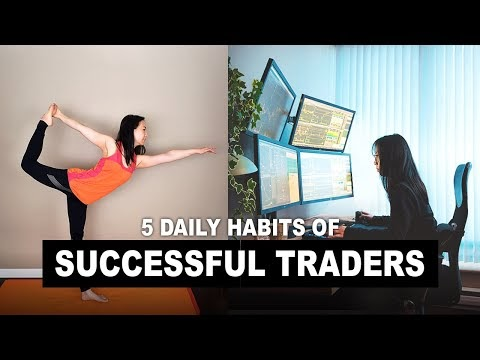 5 Daily Habits Of Successful Traders