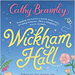 Wickham Hall byCathy Bramley