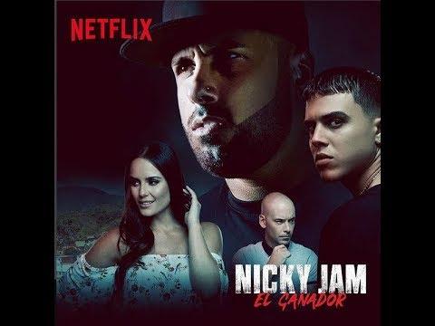 Nicky Jam - El Ganador (Netflix)