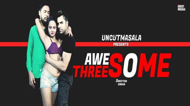 Awesome Threesome Uncut (2021) - Eightshots Shortfilm