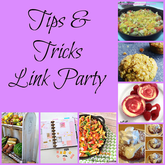 Tips & Tricks - Linky Party