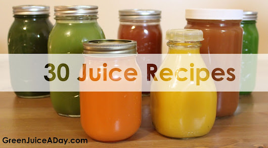 30 Green Juice Recipes