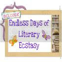 Endless Days of Literary Ecstasy