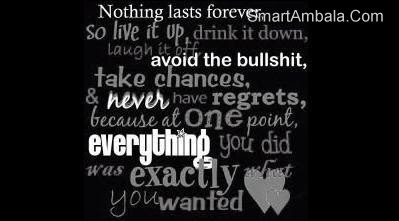Nothing Lasts Forever Attitude Quote Quotespicturescom