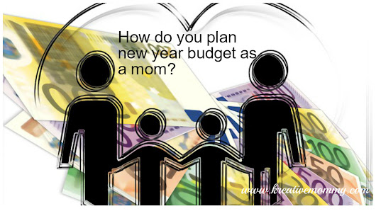 New Year Budget Planning as a Mom - Kreativemommy.com