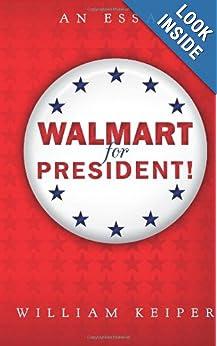 Walmart for President!: An Essay