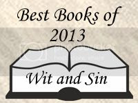 Wit and Sin Best Books of 2013