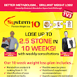 System10 Weight Loss: Win a System 10 Ten Week Weight Loss Plan - Lose up to 2.5 Stone