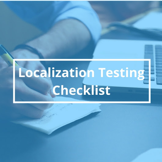 Localization Testing Checklist - A Handy Guide for Localization Testing
